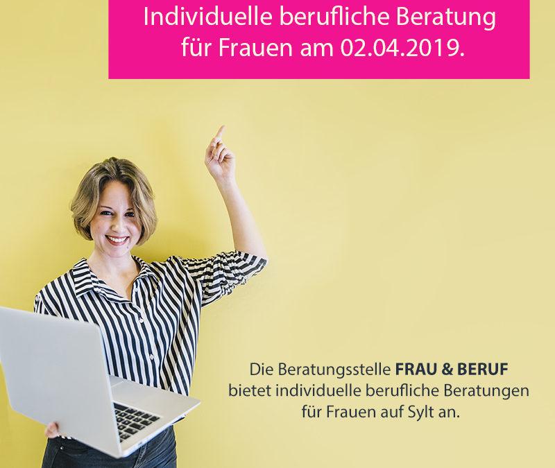 Individuelle berufliche Beratung für Frauen am 02.04.2019