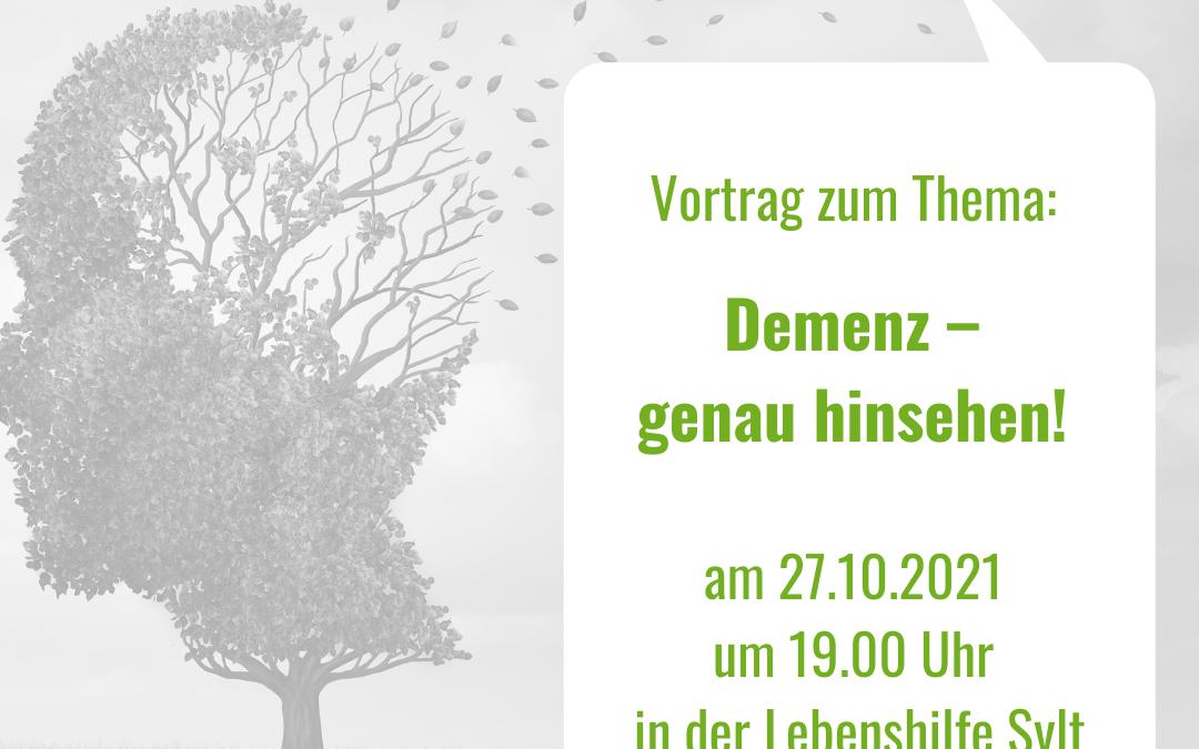 Vortrag am 27.10.2021 zum Thema: Demenz – genau hinsehen!
