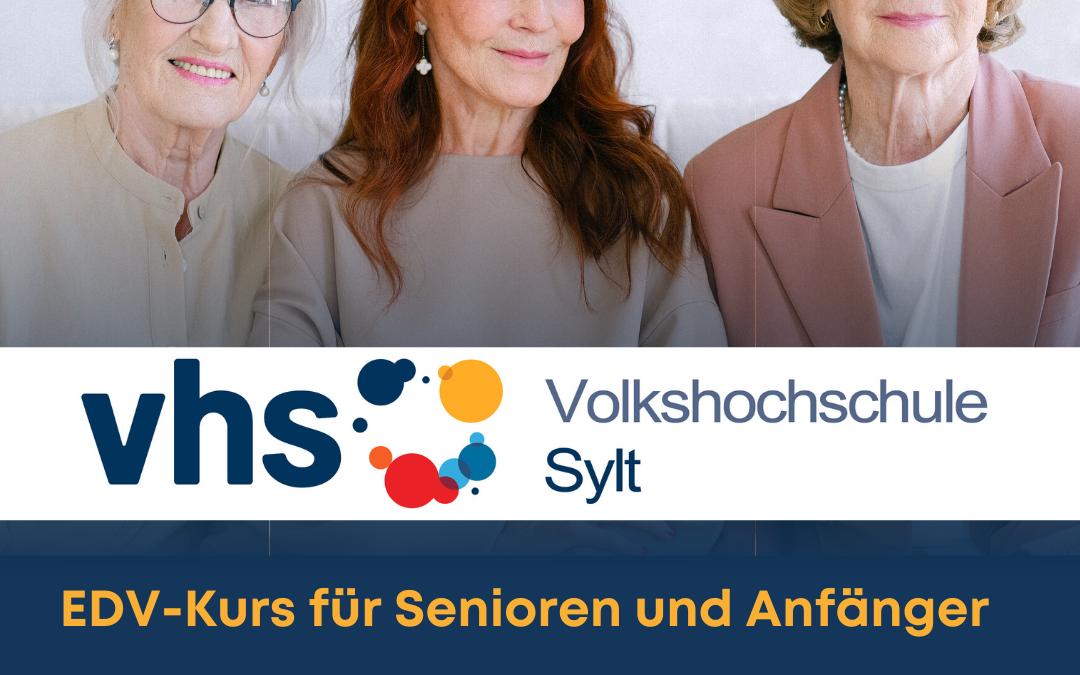 EDV-Kurs für Senioren und Anfänger ab 08.11.2021   VHS-Sylt